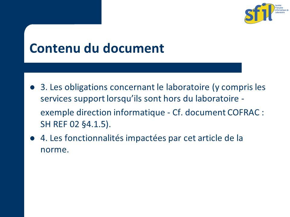 Contenu du document 3. Les obligations concernant le laboratoire (y compris les services support lorsquils sont hors du laboratoire - exemple directio