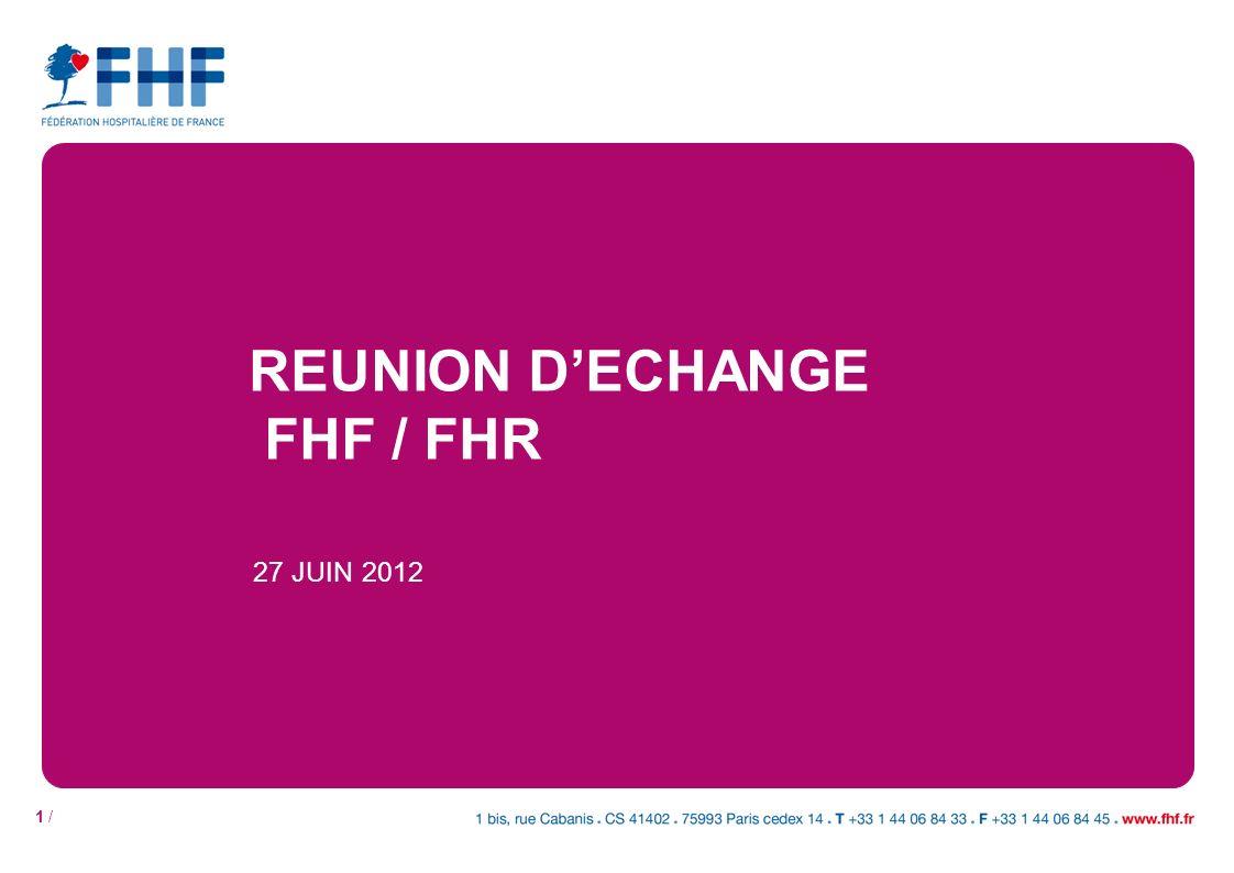 1 / REUNION DECHANGE FHF / FHR 27 JUIN 2012