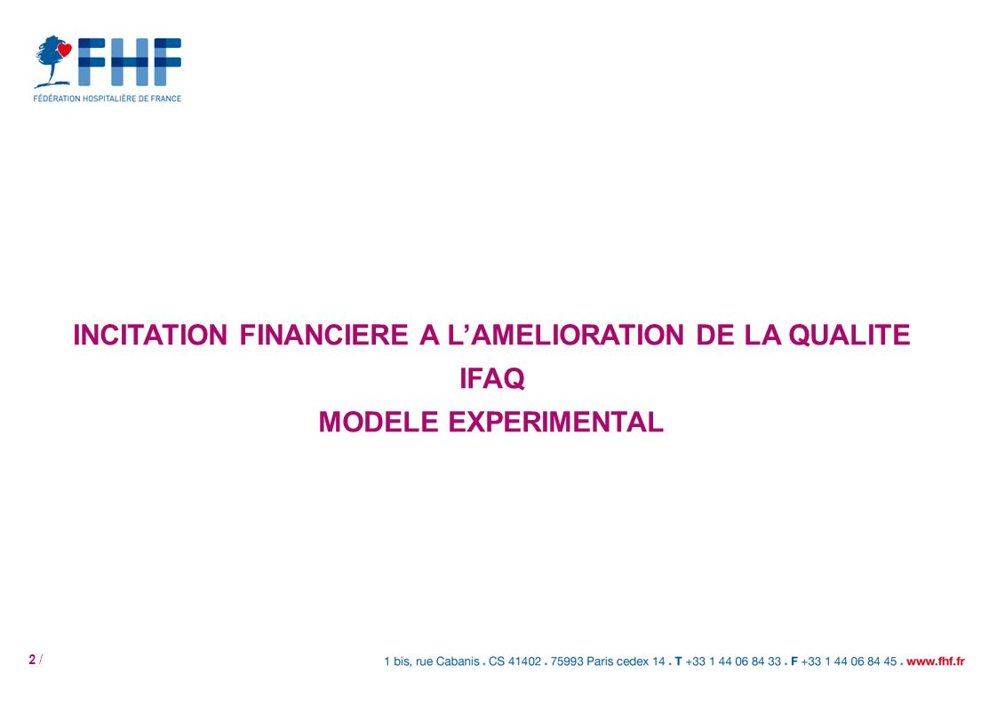 2 / INCITATION FINANCIERE A LAMELIORATION DE LA QUALITE IFAQ MODELE EXPERIMENTAL