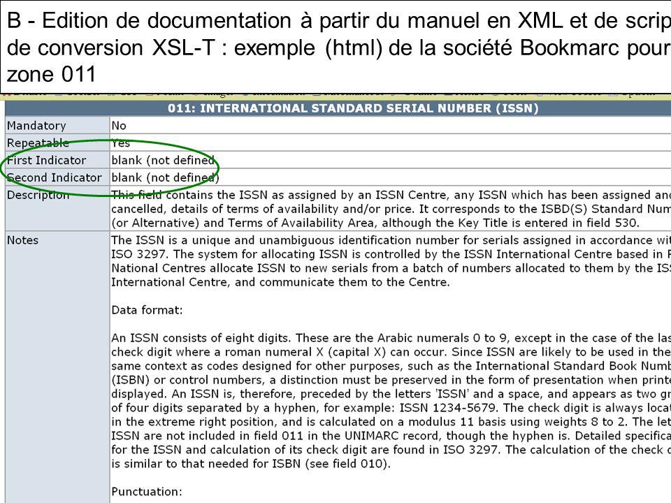 B - Edition de documentation à partir du manuel en XML et de scripts de conversion XSL-T : exemple (html) de la société Bookmarc pour la zone 011
