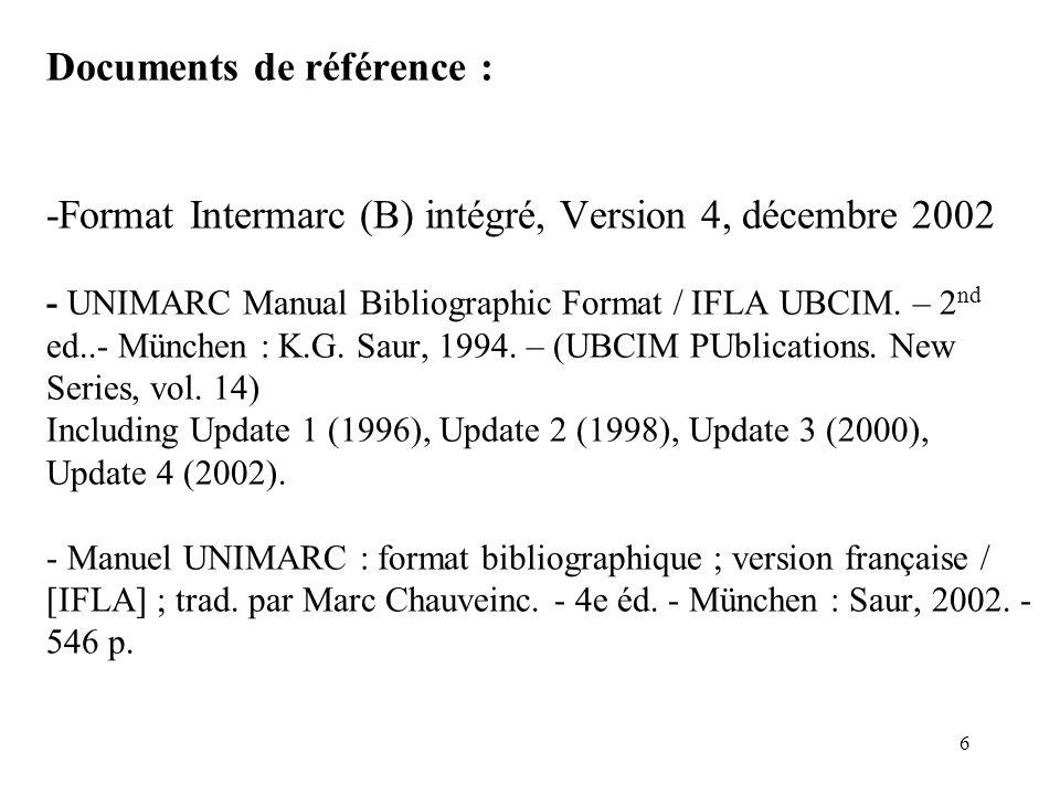 DSR/ABN/SND/AT amel.taleb@bnf.fr UNIMARC : évolutions récentes et applications, 28 mars 2003 5 Notices bibliographiques de la BnF en UNIMARC Conversio