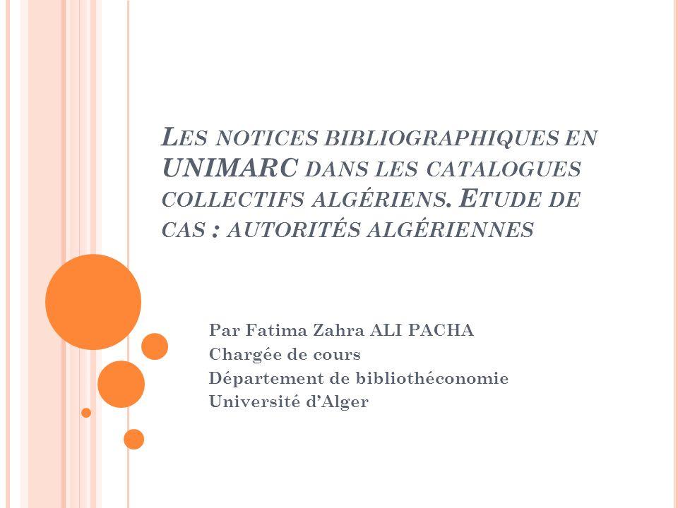 Lors de la consultation des catalogues des bibliothèques algériennes nous avons constaté quelques incohérences.