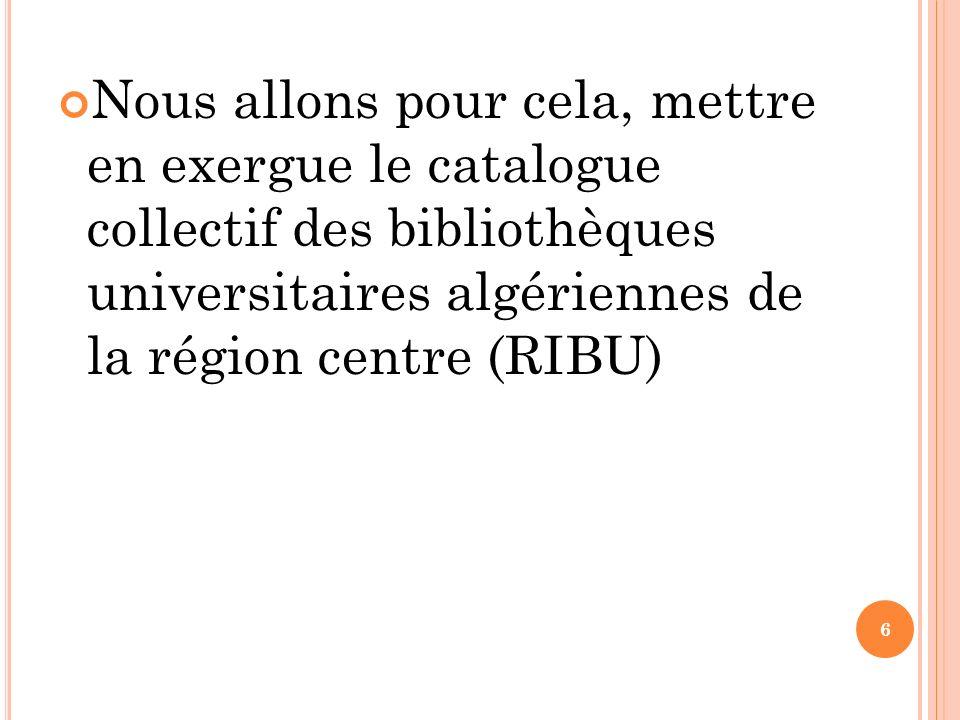 R IBU Réseau régional inter bibliothèque universitaire