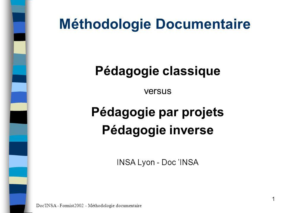 Doc INSA - Formist2002 - Méthodologie documentaire 2 Pédagogie classique en 1ère année et en fin de formation