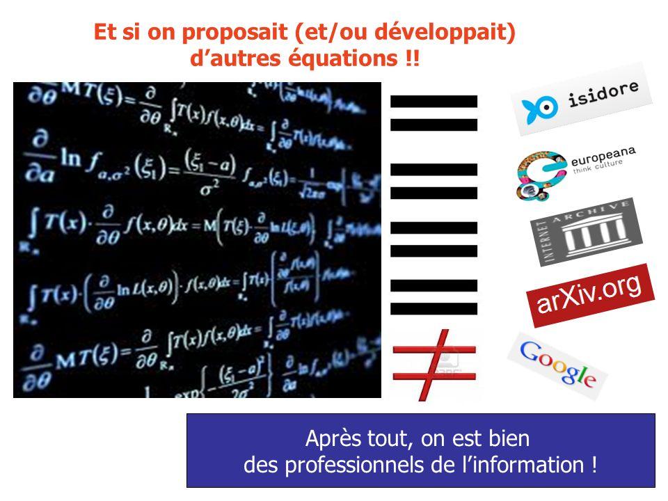 Et si on proposait (et/ou développait) dautres équations !.