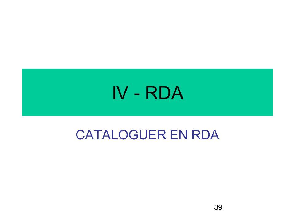 39 IV - RDA CATALOGUER EN RDA