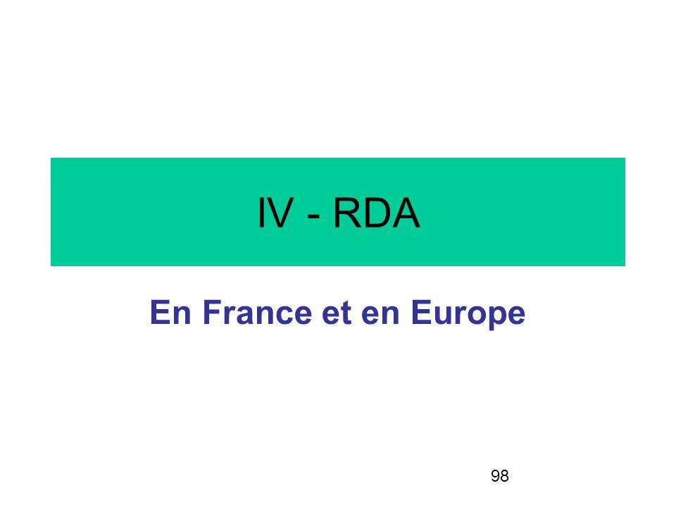 98 IV - RDA En France et en Europe