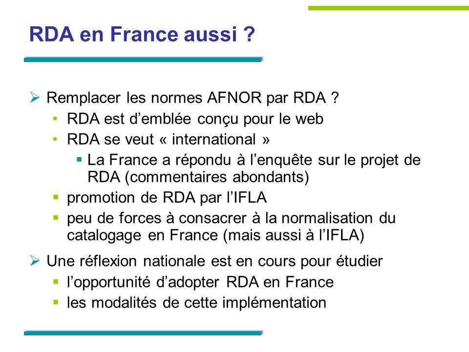 RDA en France aussi . Remplacer les normes AFNOR par RDA .