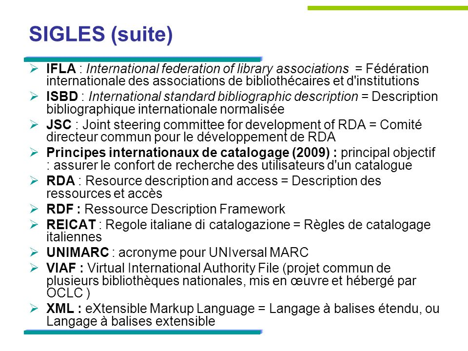 SIGLES (suite) IFLA : International federation of library associations = Fédération internationale des associations de bibliothécaires et d'institutio