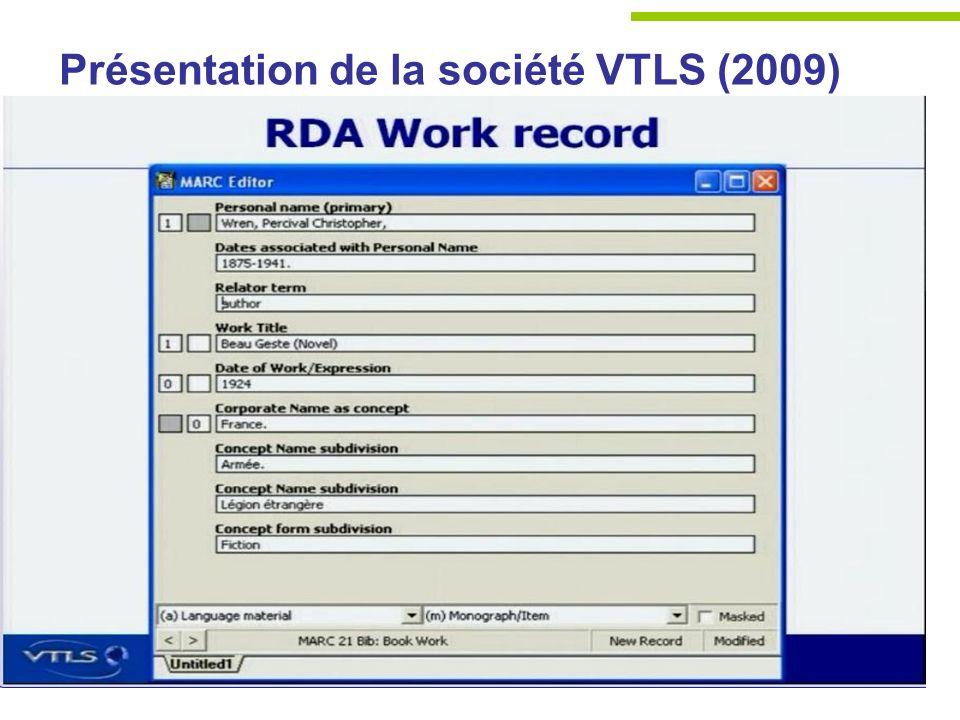 Présentation de la société VTLS (2009)
