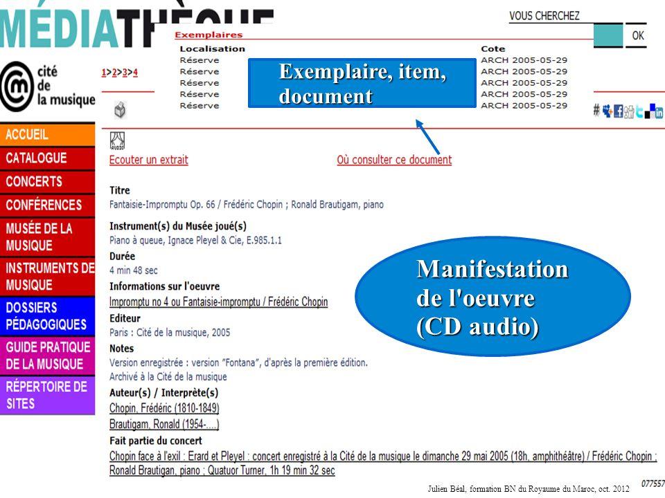16 Manifestation de l'oeuvre (CD audio) Exemplaire, item, document Julien Béal, formation BN du Royaume du Maroc, oct. 2012