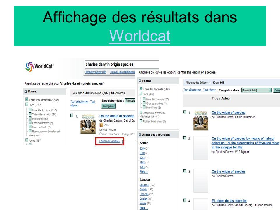 20 Affichage des résultats dans Worldcat Worldcat