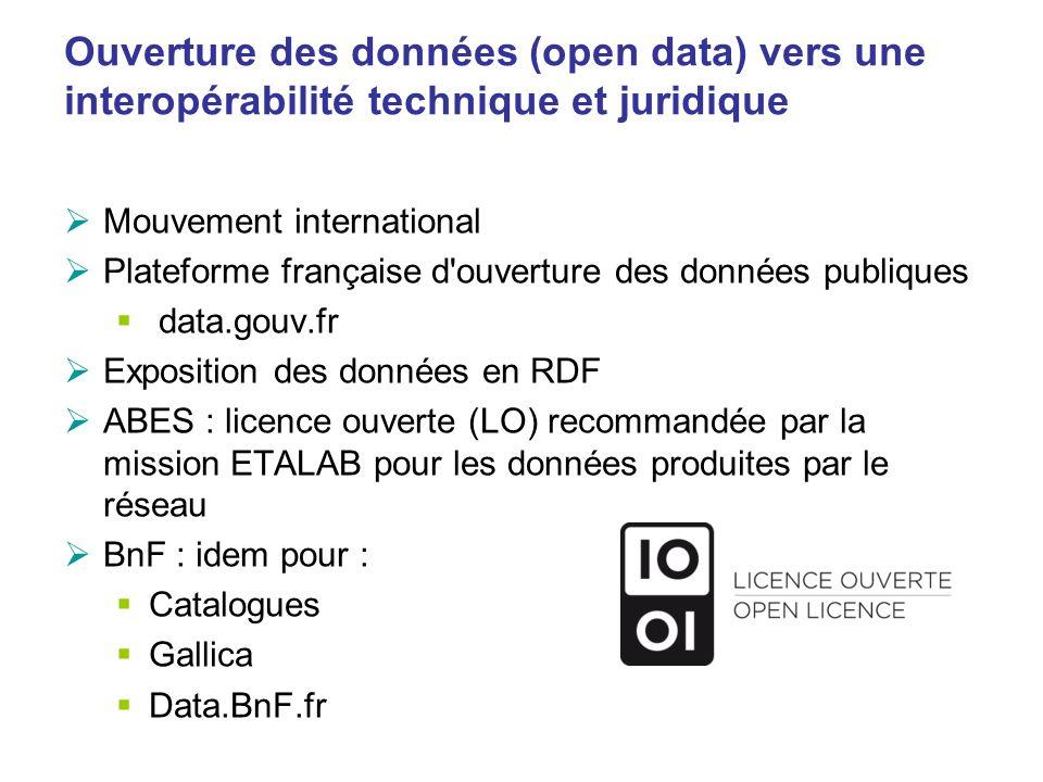 Ouverture des données (open data) vers une interopérabilité technique et juridique Mouvement international Plateforme française d'ouverture des donnée