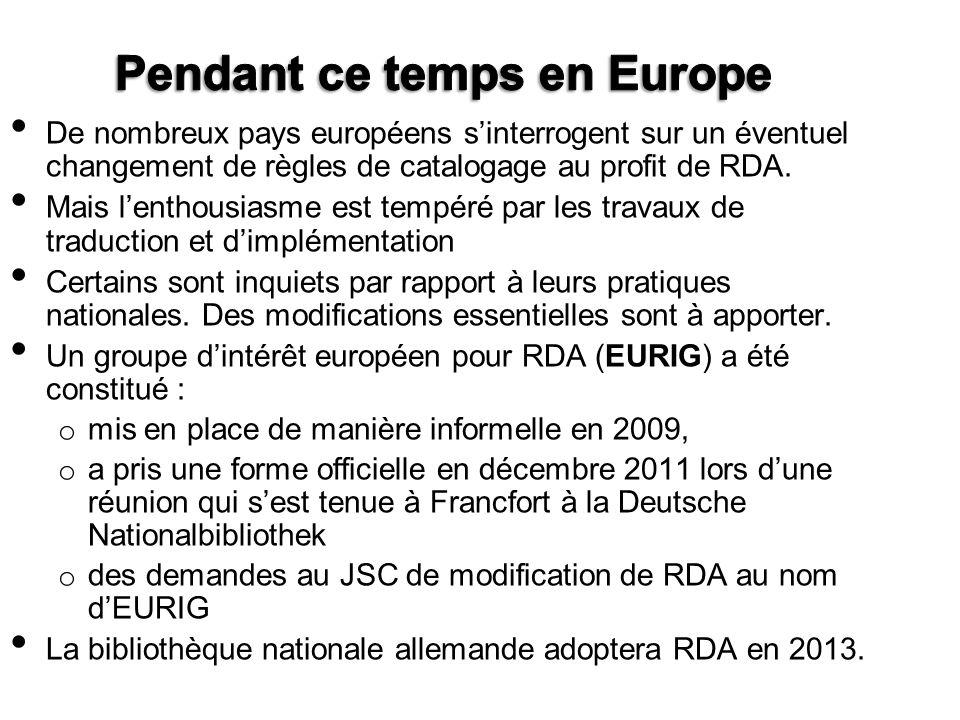 De nombreux pays européens sinterrogent sur un éventuel changement de règles de catalogage au profit de RDA. Mais lenthousiasme est tempéré par les tr