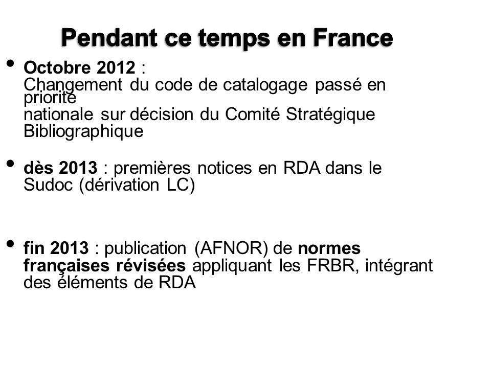 Octobre 2012 : Changement du code de catalogage passé en priorité nationale sur décision du Comité Stratégique Bibliographique dès 2013 : premières no