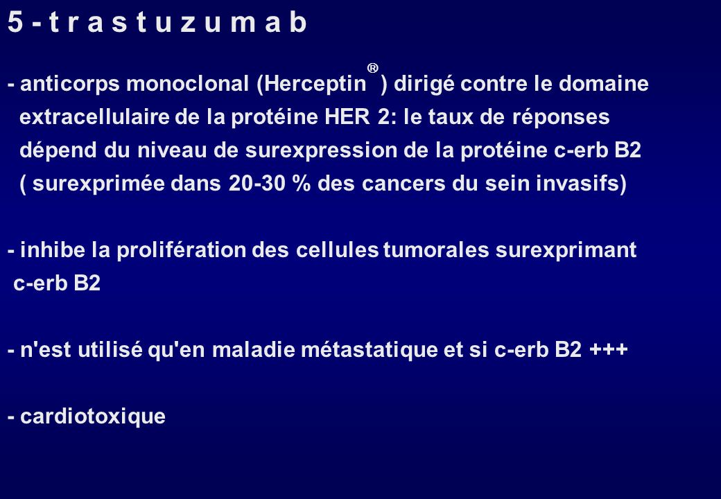 Indications : Métastases : plusieurs hormonothérapies successives possibles (non concomitantes) Adjuvant : Tamoxifène (ou antiaromatases ) pendant 5 a
