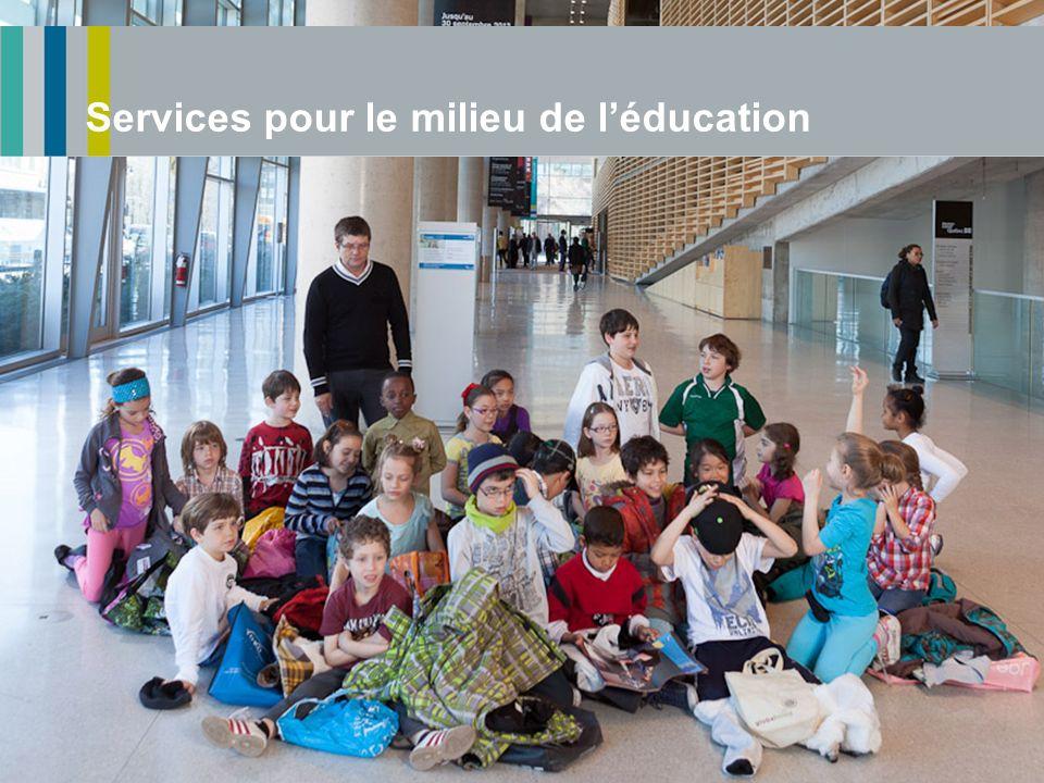 Services pour le milieu de léducation