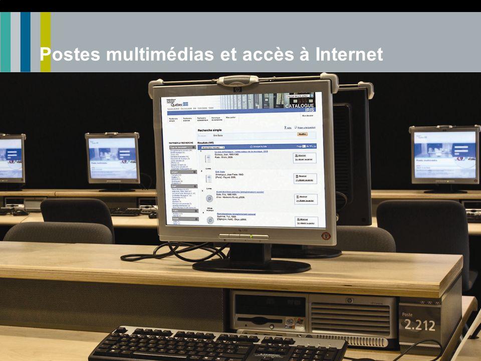 Postes multimédias et accès à Internet