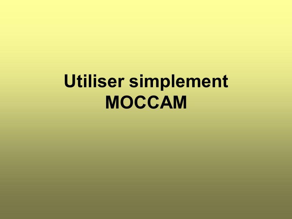Utiliser simplement MOCCAM