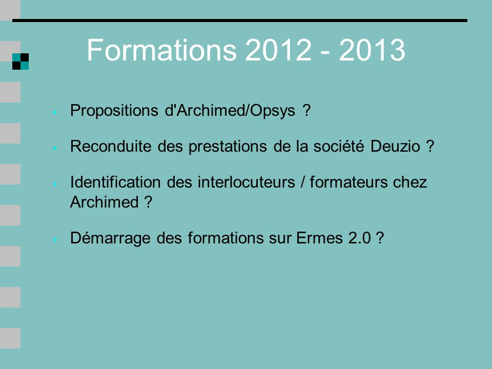 Formations 2012 - 2013 Propositions d Archimed/Opsys .