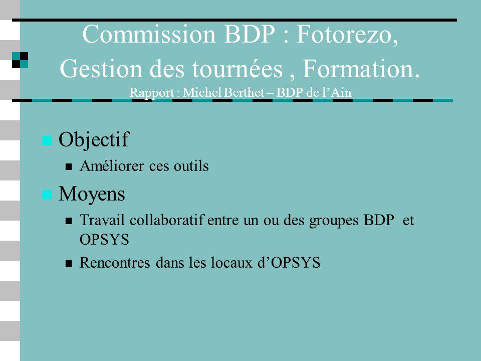 Commission BDP : Fotorezo, Gestion des tournées, Formation.