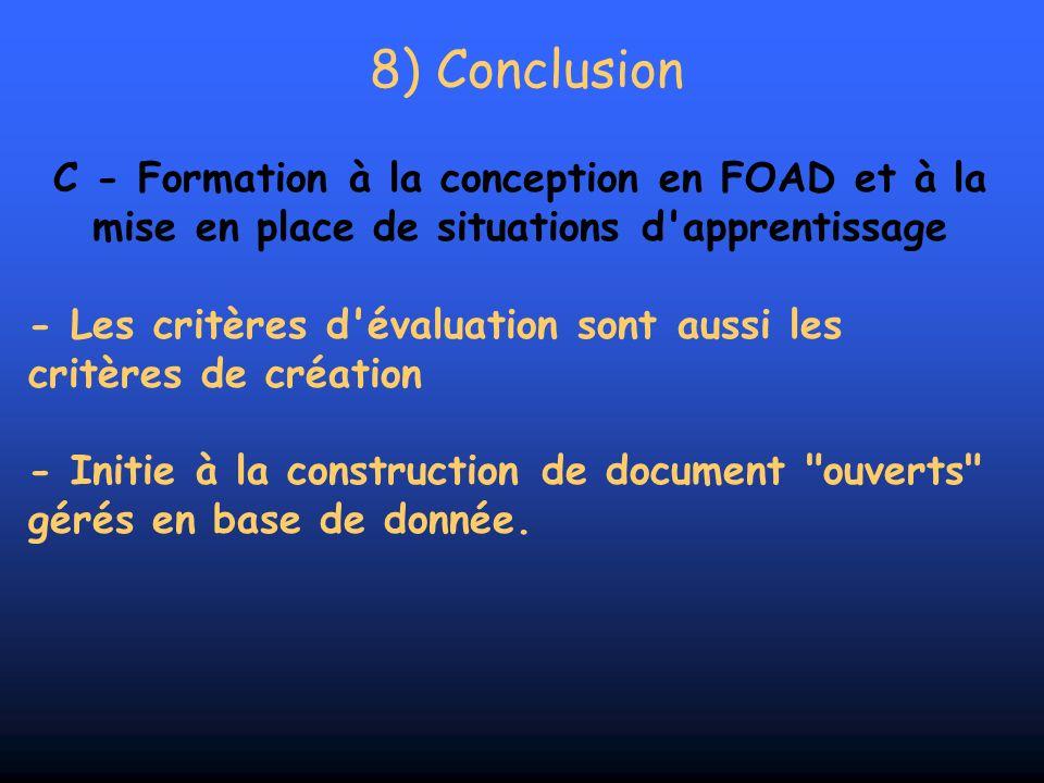 8) Conclusion C - Formation à la conception en FOAD et à la mise en place de situations d'apprentissage - Les critères d'évaluation sont aussi les cri