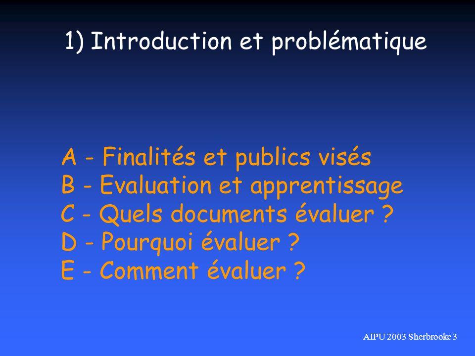 A - Finalités et publics visés B - Evaluation et apprentissage C - Quels documents évaluer ? D - Pourquoi évaluer ? E - Comment évaluer ? 1) Introduct