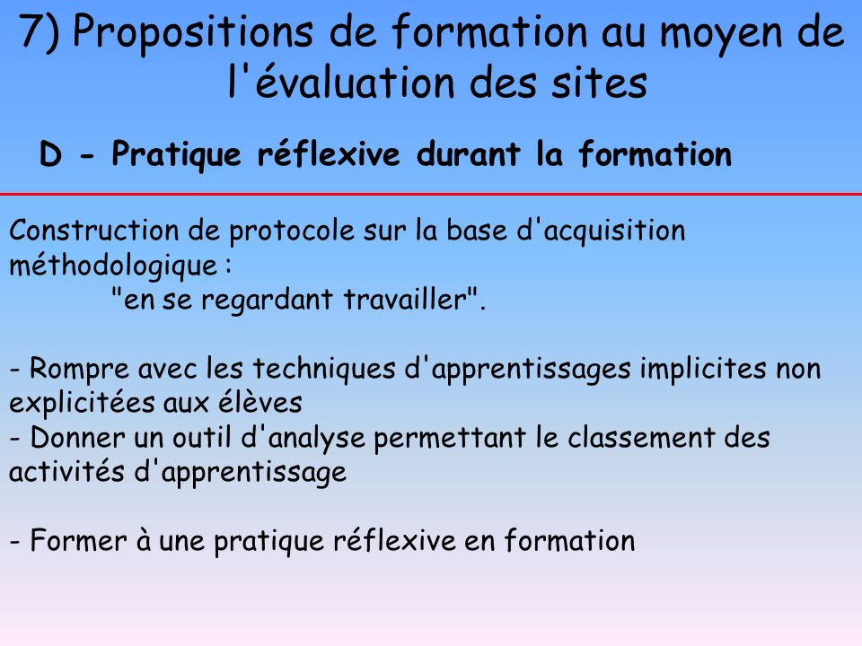 7) Propositions de formation au moyen de l'évaluation des sites Construction de protocole sur la base d'acquisition méthodologique :