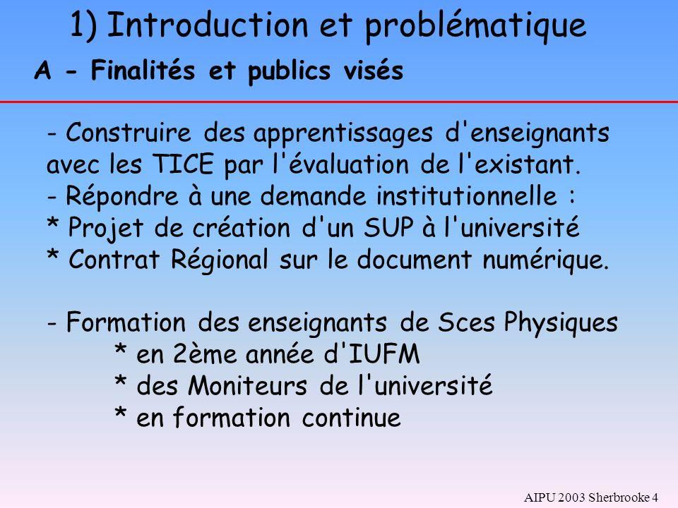 A - Analyse de l existant et veille pédagogique B - Réappropriation d une méthode critériée C - Analyse des tâches D - Construction de protocole sur la base d acquisition méthodologique : en se regardant travailler 7) Propositions de formation au moyen de l évaluation des sites