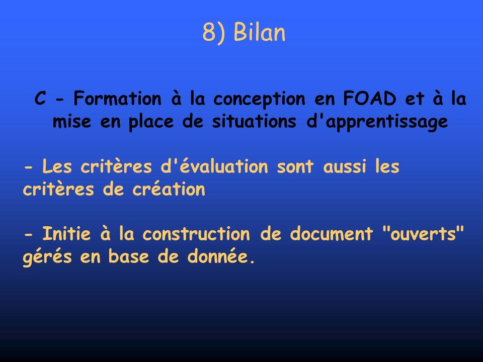 8) Bilan C - Formation à la conception en FOAD et à la mise en place de situations d'apprentissage - Les critères d'évaluation sont aussi les critères