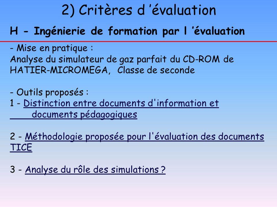2) Critères d évaluation H - Ingénierie de formation par l évaluation - Mise en pratique : Analyse du simulateur de gaz parfait du CD-ROM de HATIER-MI