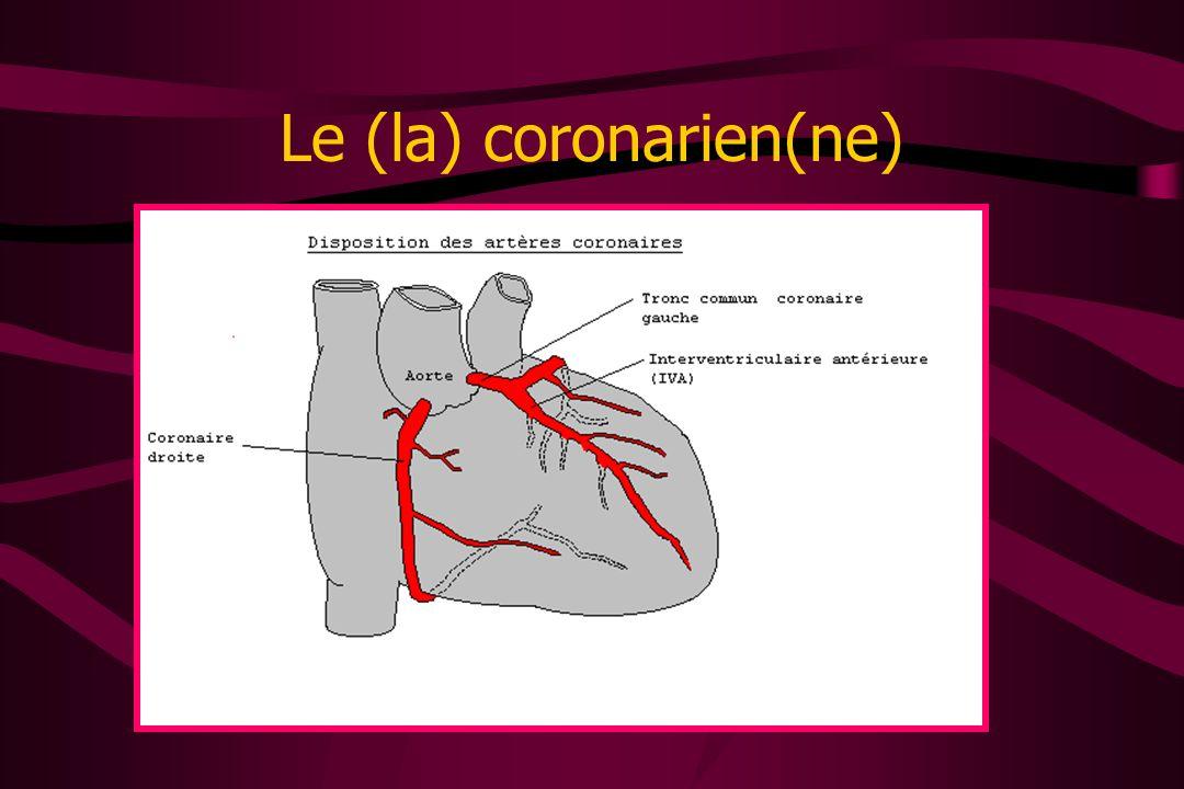 Le (la) coronarien(ne)