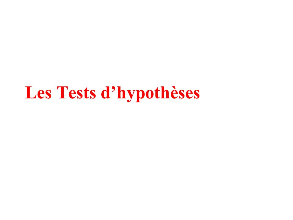 Les Tests dhypothèses