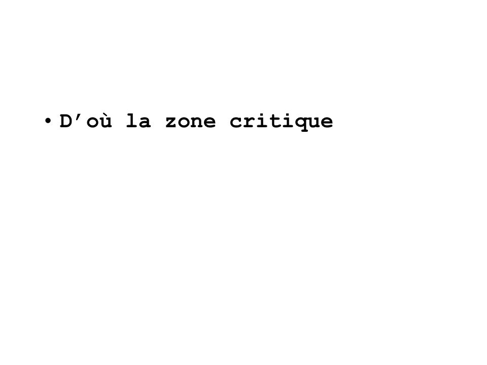 Doù la zone critique