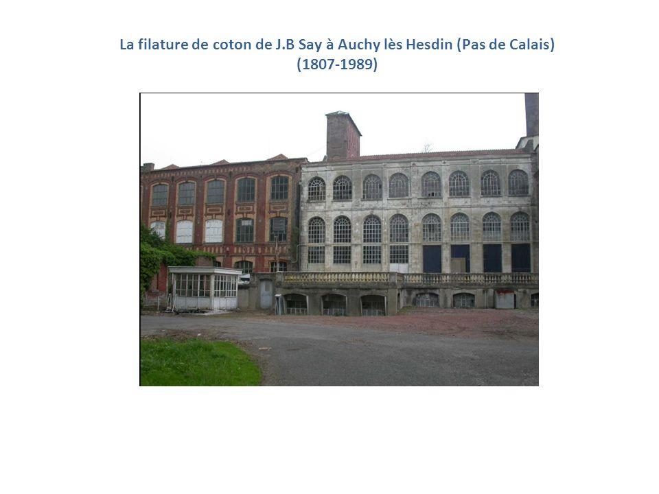 La filature de coton de J.B Say à Auchy lès Hesdin (Pas de Calais) (1807-1989)