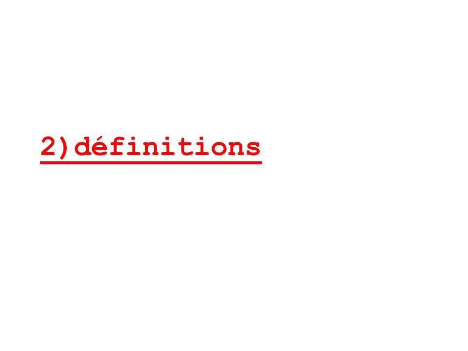 2)définitions