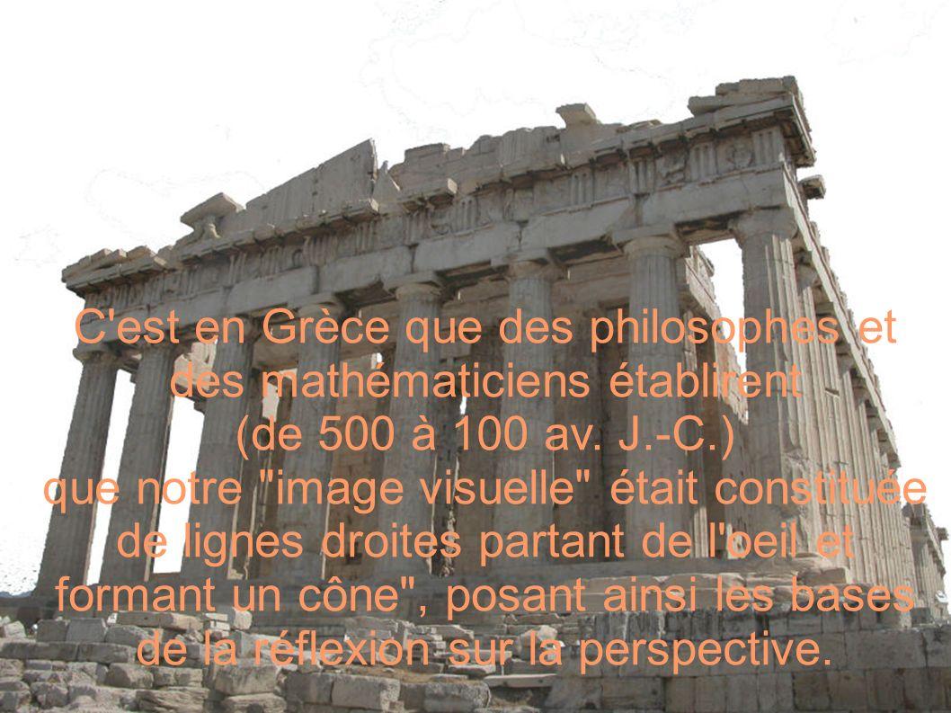 C'est en Grèce que des philosophes et des mathématiciens établirent (de 500 à 100 av. J.-C.) que notre