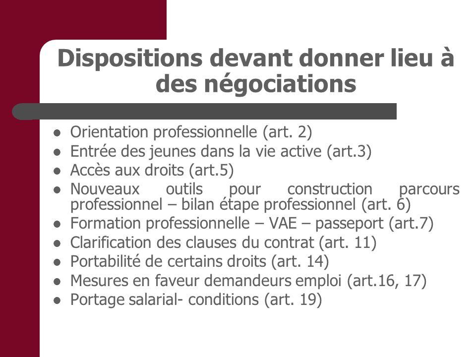 Dispositions devant donner lieu à des négociations Orientation professionnelle (art. 2) Entrée des jeunes dans la vie active (art.3) Accès aux droits