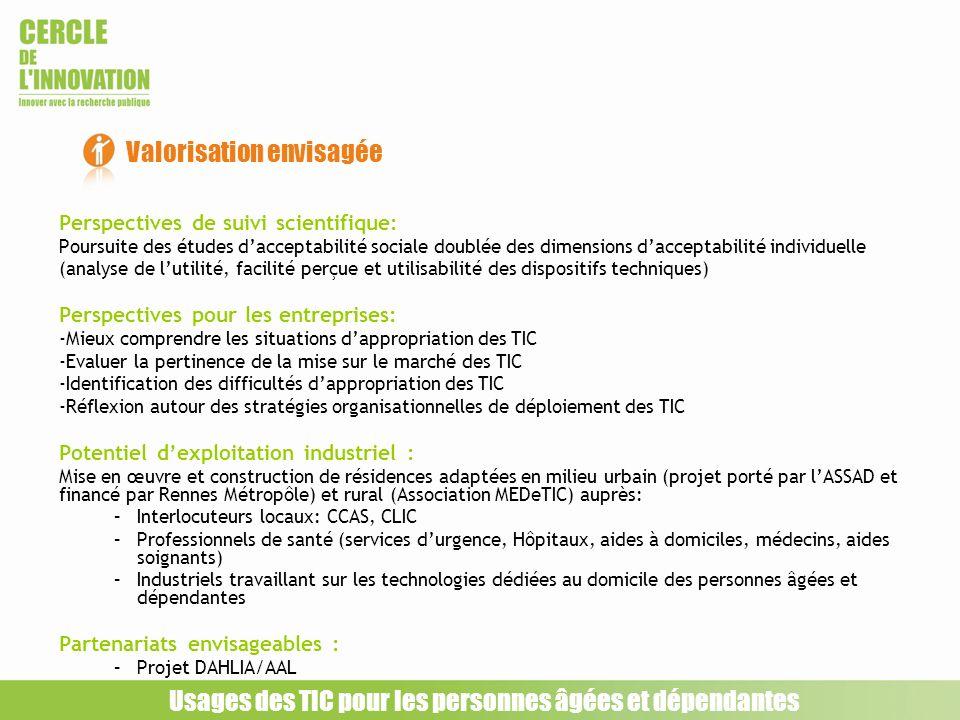 Perspectives de suivi scientifique: Poursuite des études dacceptabilité sociale doublée des dimensions dacceptabilité individuelle (analyse de lutilit