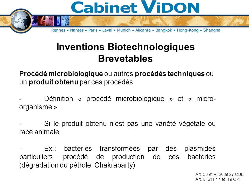 Inventions Biotechnologiques Brevetables Procédé microbiologique ou autres procédés techniques ou un produit obtenu par ces procédés -Définition « pro