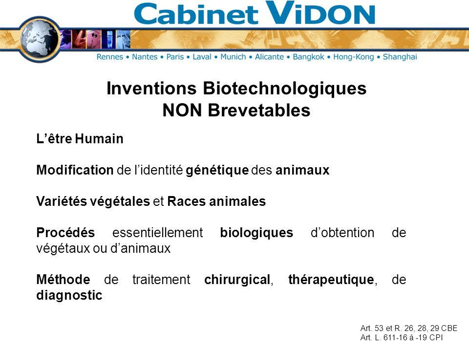 Inventions Biotechnologiques NON Brevetables Lêtre Humain Modification de lidentité génétique des animaux Variétés végétales et Races animales Procédé