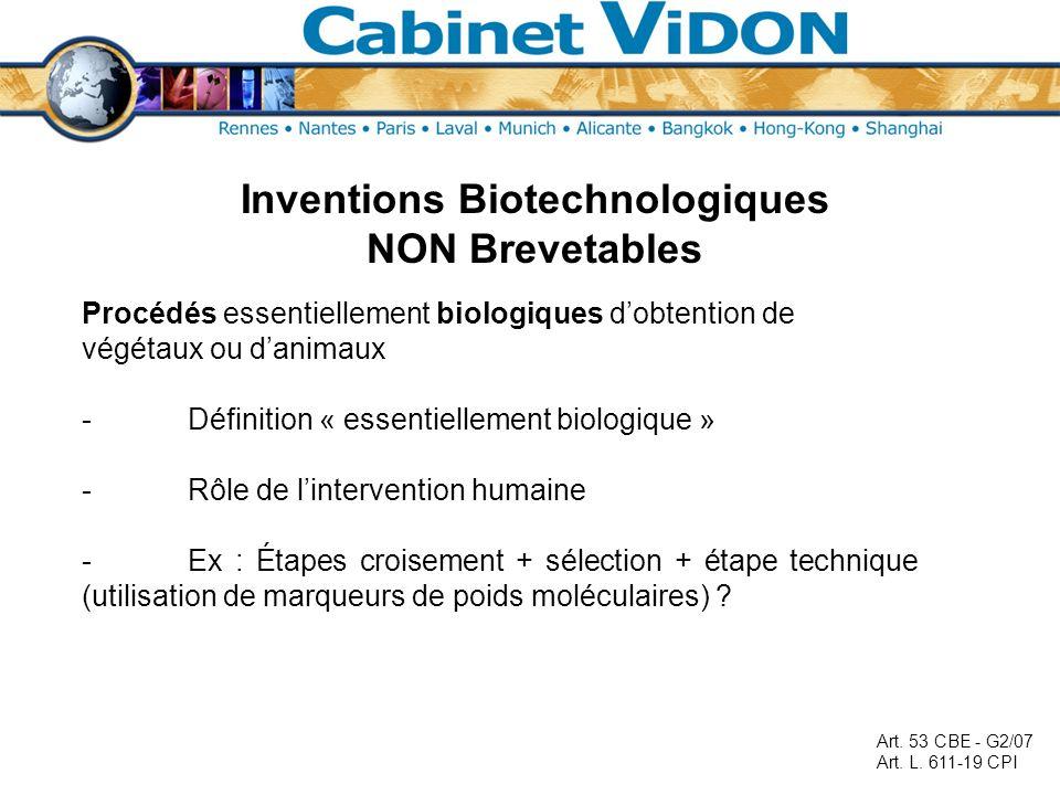 Inventions Biotechnologiques NON Brevetables Procédés essentiellement biologiques dobtention de végétaux ou danimaux -Définition « essentiellement bio