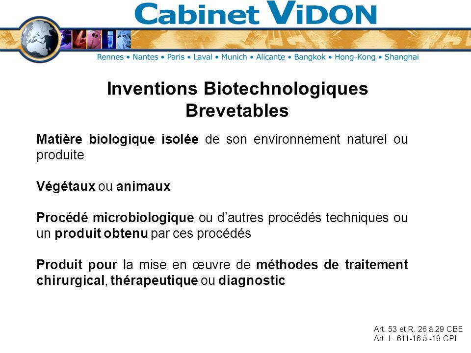 Inventions Biotechnologiques Brevetables Matière biologique isolée de son environnement naturel ou produite Végétaux ou animaux Procédé microbiologiqu