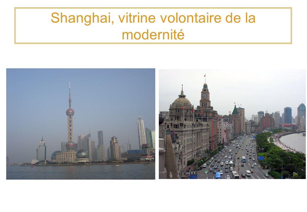 Shanghai, vitrine volontaire de la modernité