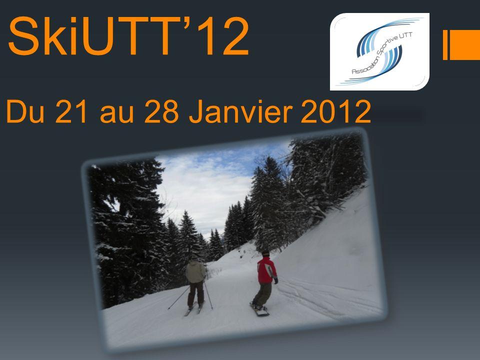 SkiUTT12 Du 21 au 28 Janvier 2012