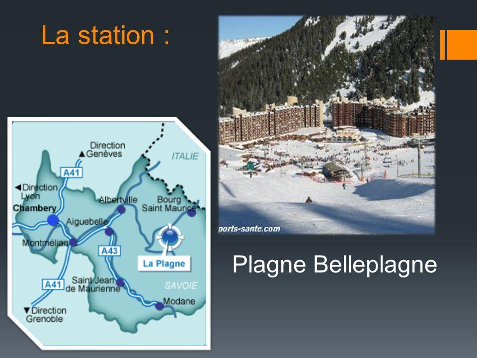 La station : Plagne Belleplagne
