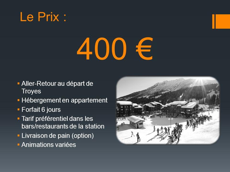 Les services : Location de Ski : * La location de snowboard commence au pack argent Option Pain Cours de Ski à prix réduit BronzeArgentOr Pack69 79 *99 Skis seuls65 75 95 Chaussures49 59 79