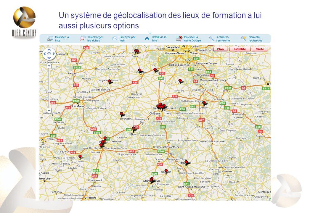 Un système de géolocalisation des lieux de formation a lui aussi plusieurs options
