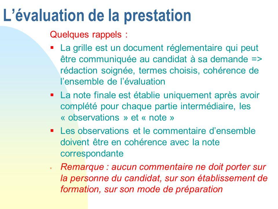 Quelques rappels : La grille est un document réglementaire qui peut être communiquée au candidat à sa demande => rédaction soignée, termes choisis, co