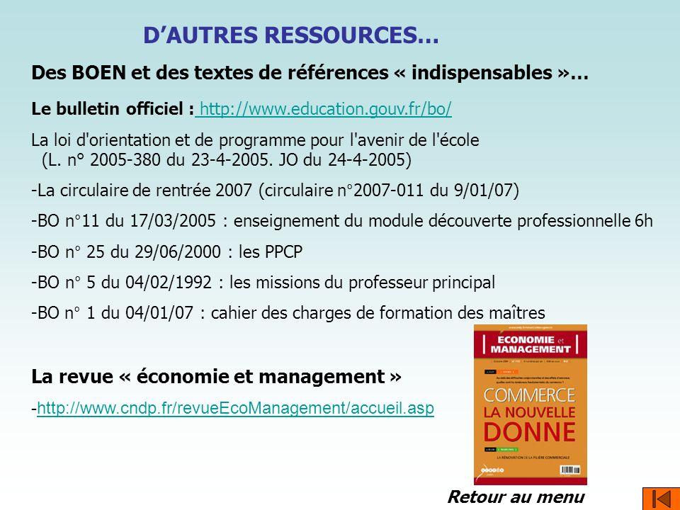 Des BOEN et des textes de références « indispensables »… Le bulletin officiel : http://www.education.gouv.fr/bo/http://www.education.gouv.fr/bo/ La lo